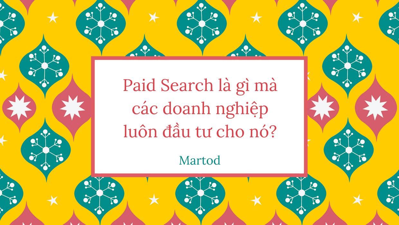 Paid search là gì? Tất cả kiến thức về Paid search