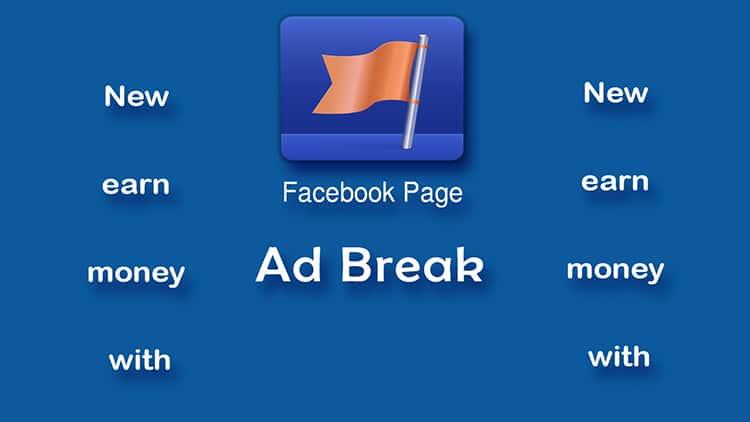 Kiếm tiền trên facebook bằng Ad Breaks