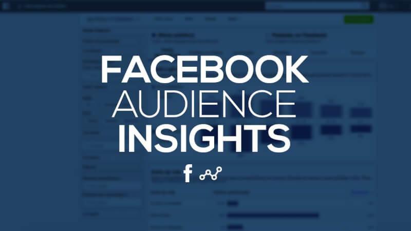 Facebook audience insights la gi