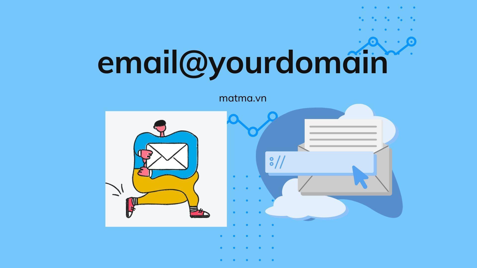 Tạo email theo tên miền riêng của bạn