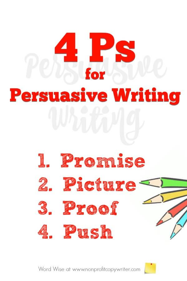4 ps for persuasive writing 1
