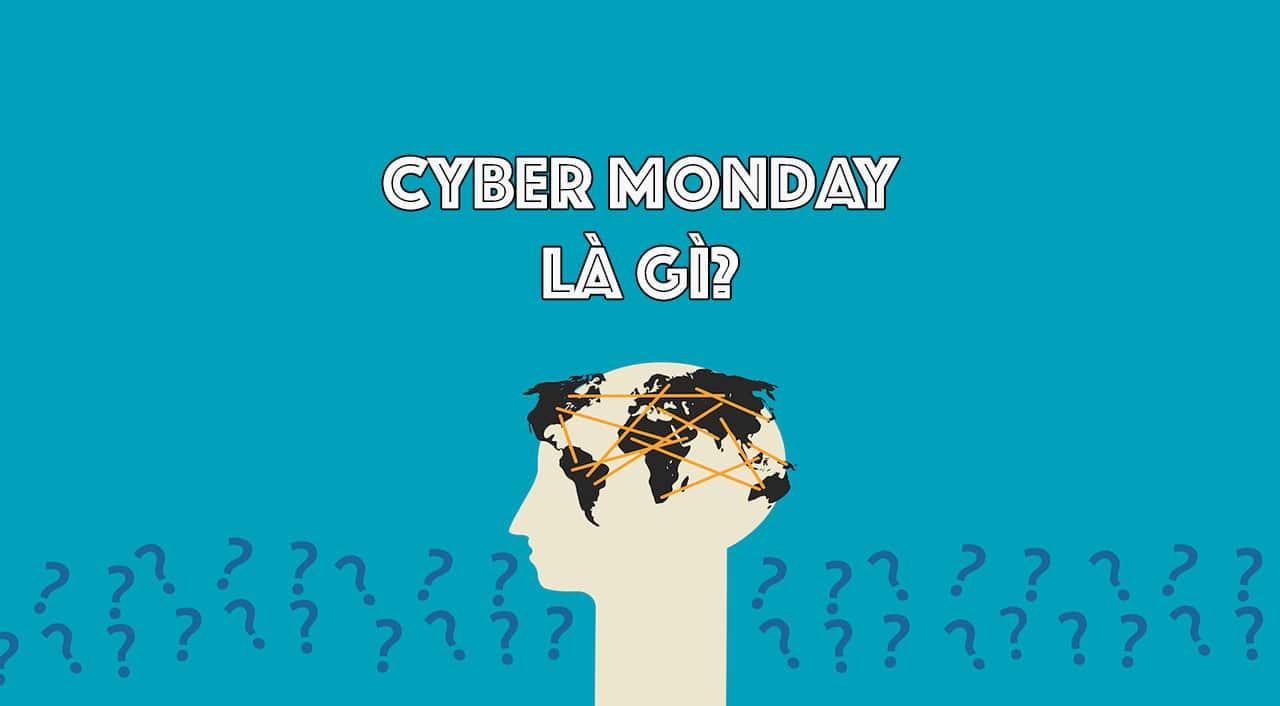 Cyber Monday năm 2020 là ngày nào?