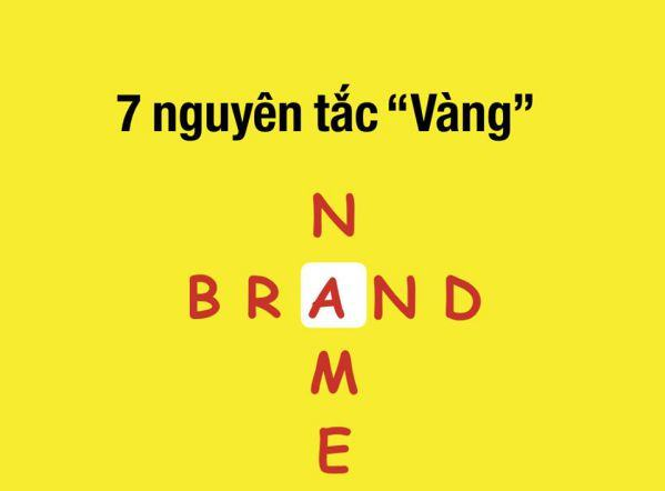 Nguyên tắc đặt tên thương hiệu để luôn nằm trong top of mind