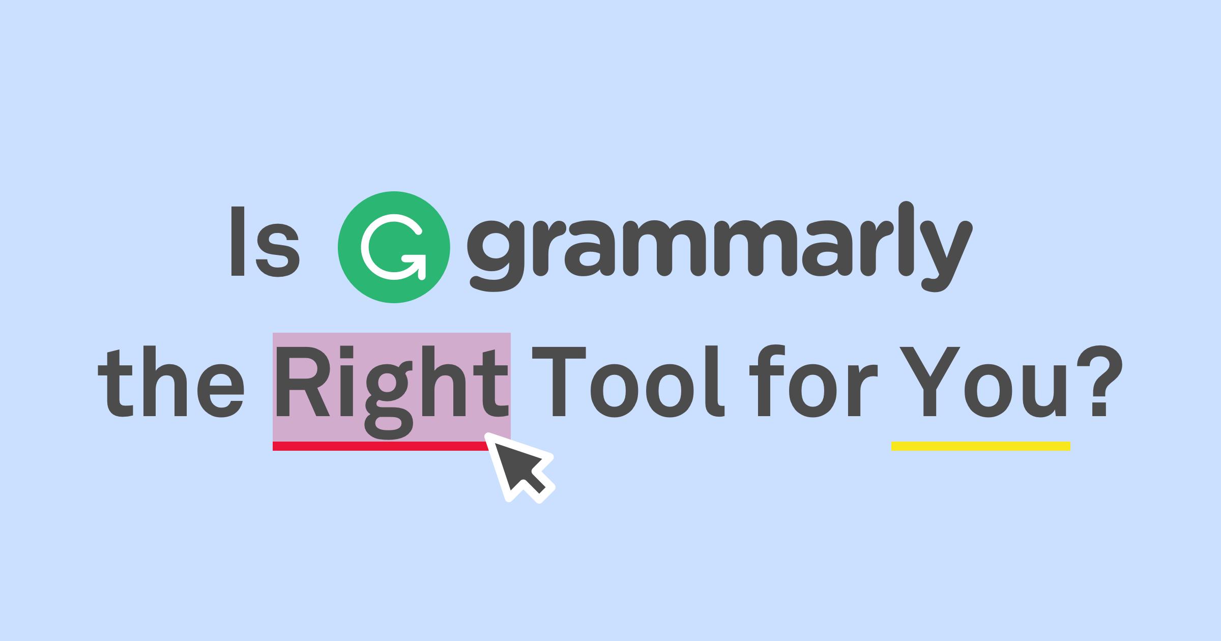 GRAMMARLY - Đánh giá Trình kiểm tra Văn bản & Ngữ pháp [ỨNG DỤNG MIỄN PHÍ]