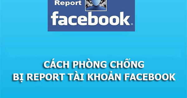 Image result for Cách chống Report Facebook
