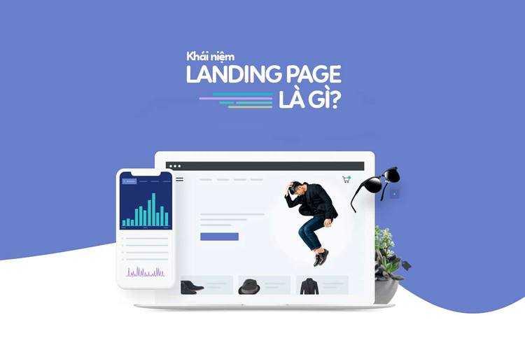 Landing page bán hàng là gì?