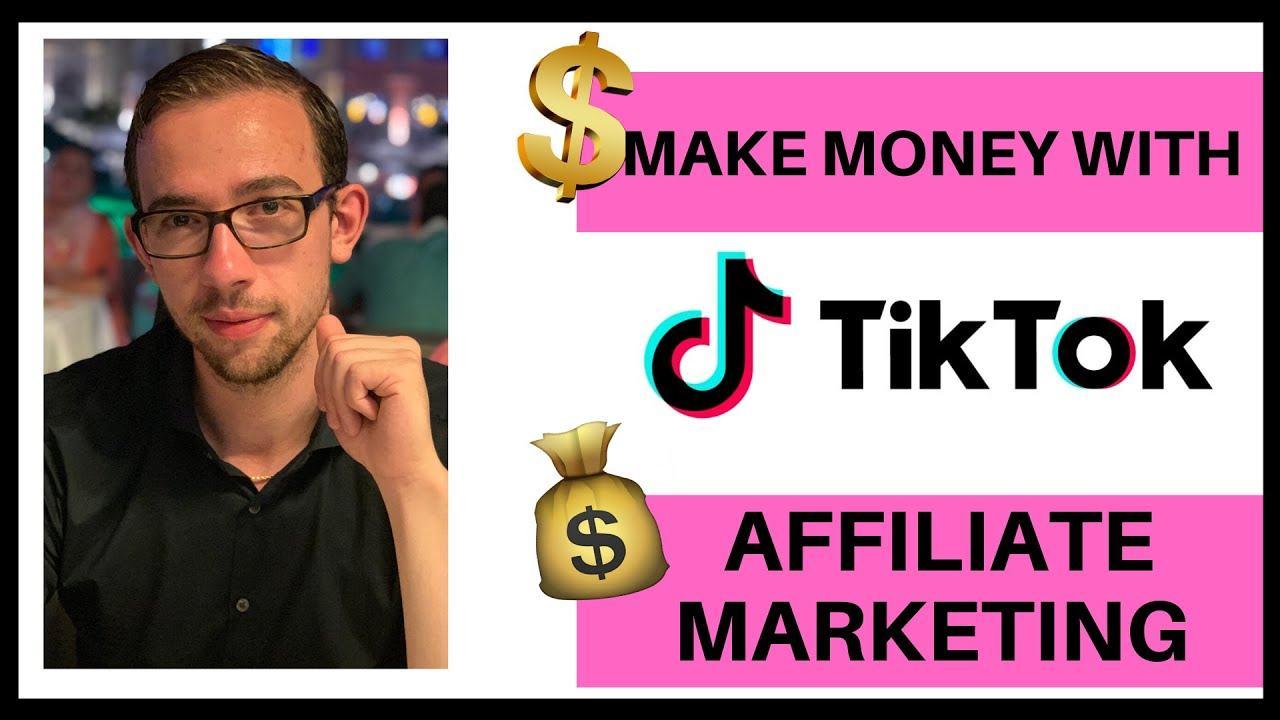 Make Money with TikTok as an Affiliate Marketer [2020] - YouTube