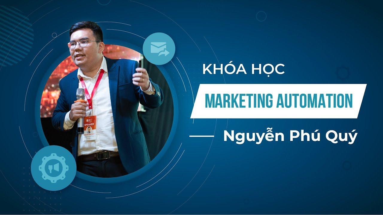 Khoá học Marketing automation - Chăm sóc khách hàng tự động & giảm thiểu chi phí - Phú Quý   KTcity - YouTube