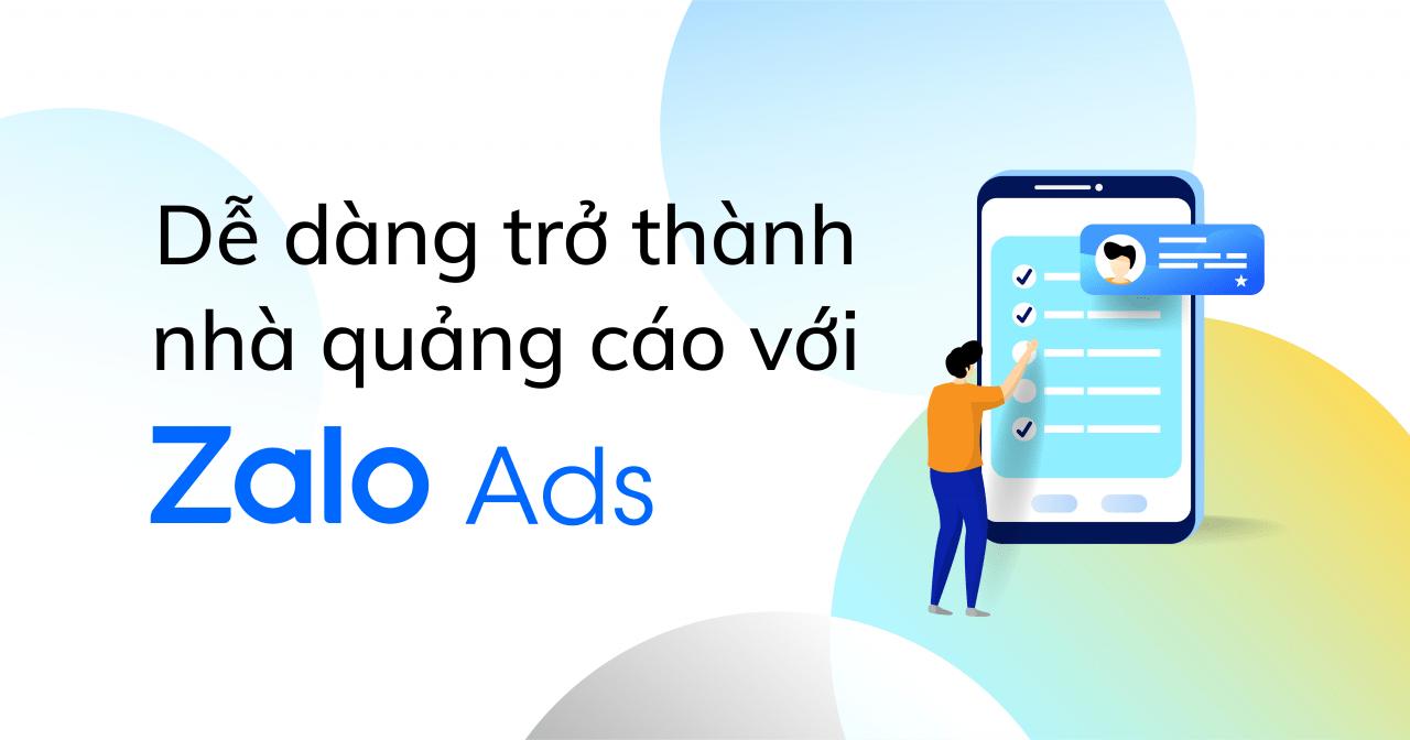 Zalo Ads - Quảng cáo dễ dàng và hiệu quả