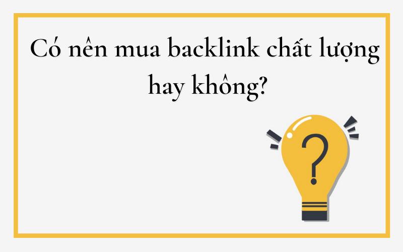 Có nên sử dụng backlink hay không?