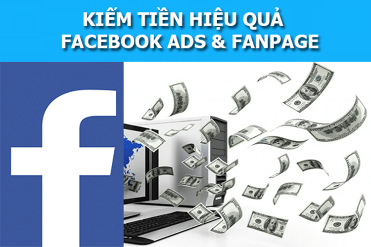 Hướng dẫn kiếm tiền trên facebook