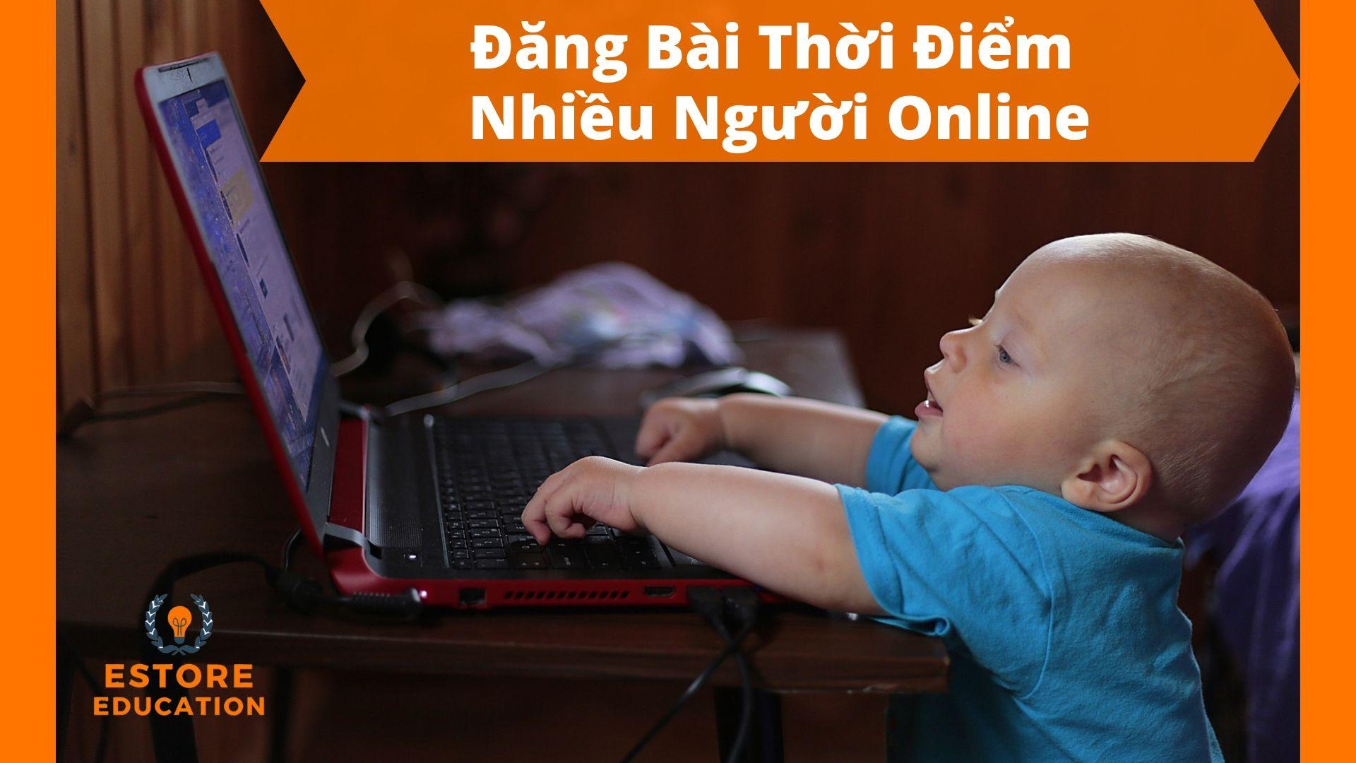 Đăng bài giờ nhiều người online để tăng tương tác