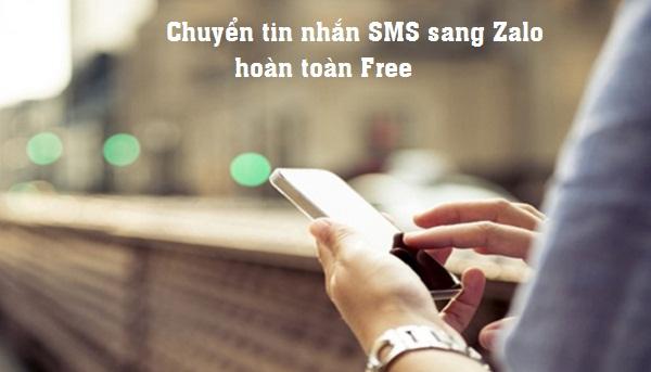 Chuyển tin nhắn SMS sang Zalo không mất phí